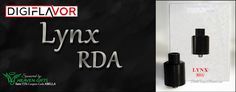 Bella Vapes Reviews: Digiflavor Lynx RDA Review