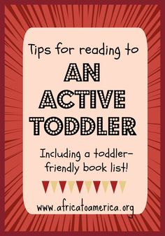 Reading to an active toddler tips