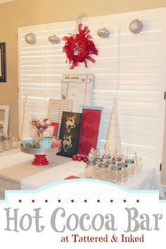 Tattered and Inked: Red & Turquoise Hot Chocolate Bar Party!! #holidayparty #christmasparty #partyideas #hotchocolatebar #kids #yummy #cookieexchange #partyideasforholidays