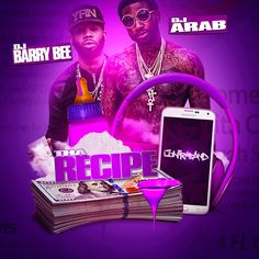 """DJ Barry Bee and DJ Arab bring you this release labeled """"Tha Recipe"""".  Check out emcees on this drop such as Gucci Mane, Young Dolph, Rick Ross, Young Greatness, Peewee Longway, Juicy J, Scrilla, YFN Lucci, 2 Chainz, The Game, Lil Wayne, and more on this 23 song playlist."""