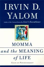 Mama and the Meaning of Life by Irvin Yalom
