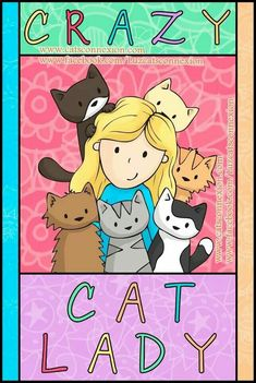 Crazy cat lady  ...looks more like you than me :)