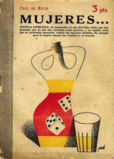 Cover by Manolo Prieto. Book Cover Art, Book Cover Design, Book Design, Vintage Graphic Design, Graphic Design Illustration, Book And Magazine, Magazine Covers, Vintage Book Covers, Book Posters