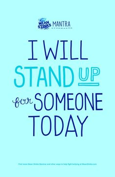 I will stand up for someone today. #stopbullying