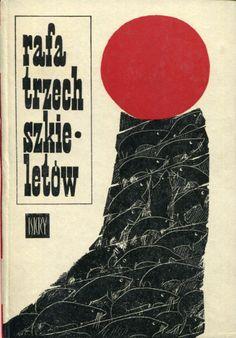 """""""Rafa trzech szkieletów"""" Selected by Jerzy Ros Cover by Tadeusz Michaluk Book series Z kogutem Published by Wydawnictwo Iskry 1967"""