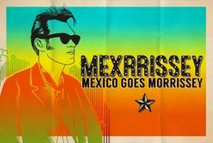 LAMC Preview: Mexrrissey