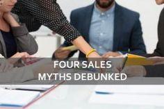Popular Sales Myths debunked