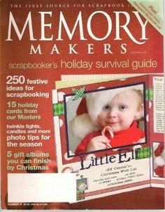 MEMORY Makers Magazine December 2004 (Scrapbooker's Holiday Survival Guide, 250 Festive Ideas for Scrapbooking, Number 47): Debbie Mock: Ama...