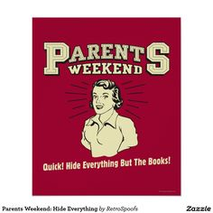 Parents Weekend: Hide Everything Poster