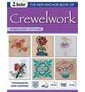 The New Anchor Book of Crewelwork Embroidery Stitches: Techniques and Designs