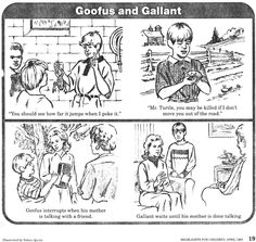"""Poor delusional goody two shoes Gallant talks to a turtle. The animal responds with a classic """"..........."""" Goofus tries to warn his mother that grandpa had a heart attack and fell in the pool, while Gallant waits patiently to tell his mom that his little sister is getting mauled by the neighbor's ornery dog."""