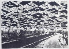 "[connections] Yona Friedman: the ""Ville spatiale"" Modular canopies that could be suspended above towns, cities and landscapes, ossatures to be fleshed out; less inherently flexible, more ""strict, rigid structure"" but under and within which everything is permitted to take place."