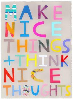 make nice things