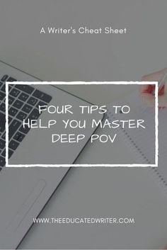 Four tips to help you master deep POV. Writing tips, tips for writing, tips for writers, writer tips, how to write, writing resources.