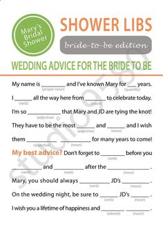 Printable Mad Libs Bridal Shower Game and then make the bride read them all out loud.