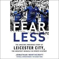 Fearless: The Amazing Underdog Story of Leicester City the Greatest Miracle in Sports History  (Audio CD / DVD)