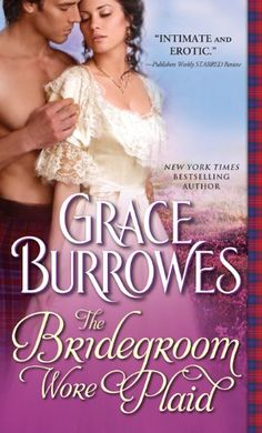 The Bridegroom Wore Plaid (MacGregor Book 1) by [Burrowes, Grace]