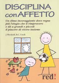 """Venerdi' del libro: """"Disciplina con affetto"""""""