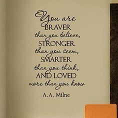 You Are Braver Than You Believe Stronger Than You Seem Sm... https://www.amazon.com/dp/B015GVQJJ8/ref=cm_sw_r_pi_dp_YIzJxbC7APEVR