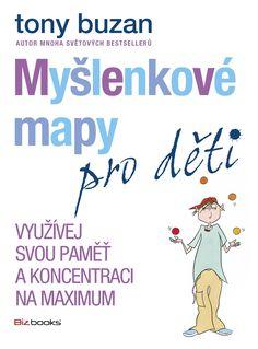 Ovládnout paměť může být zábavné a jednoduché, když víte jak na to! Myšlenkové mapy pro děti světově uznávaného autora Tonyho Buzana navedou každého mladého čtenáře na cestu snadného a zábavného učení, představivosti a kreativity. Názorně ukážou, jak Learn French, Learn English, Tony Buzan, Study Techniques, Mind Maps, Language Study, Creating A Business, Foreign Languages, Good Books