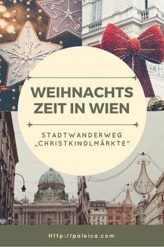 Christkindlmärlte in Wien - Weihnachtsspaziergang Wien