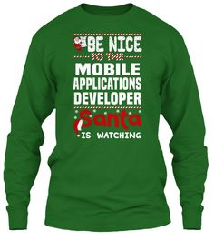 Be Nice To The Mobile Applications Developer Santa Is Watching.   Ugly Sweater  Mobile Applications Developer Xmas T-Shirts. If You Proud Your Job, This Shirt Makes A Great Gift For You And Your Family On Christmas.  Ugly Sweater  Mobile Applications Developer, Xmas  Mobile Applications Developer Shirts,  Mobile Applications Developer Xmas T Shirts,  Mobile Applications Developer Job Shirts,  Mobile Applications Developer Tees,  Mobile Applications Developer Hoodies,  Mobile Applications…