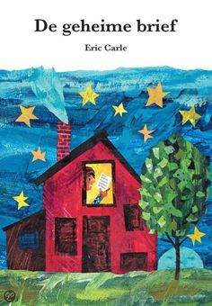 Eric Carle - De geheime brief Eric Carle, Detective, Office Themes, Illustrations, School Fun, Letters, Shapes, Storytelling, Creative