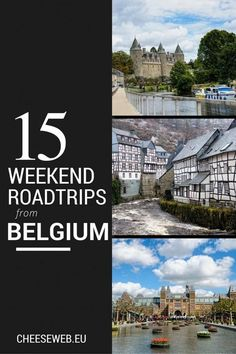15 weekend road trips from Belgium, including travel destinations in the Netherlands, Germany, France, and the UK. European Road Trip, Road Trip Europe, European Travel, Travel Europe, Weekend Trips, Long Weekend, Weekend Getaways, Road Trip Hacks, Road Trips