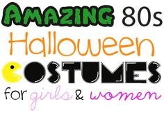 Amazing '80s Halloween Costume Ideas for Girls and Women