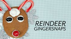 Let the kids use their imaginations as they turn gingersnap cookies into precious reindeer treats.