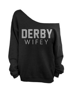 Derby Wifey - Oversized Off the Shoulder Sweatshirt - Black with Silver Print