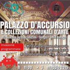 3 maggio Invasione digitale a Palazzo D'Accursio Bologna (info click foto)