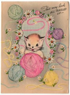 Vintage Greeting Card Kitty Cat Yarn Kitten - Have this card!