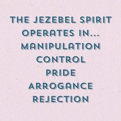 The Jezebel Spirit Operates Jezebel Spirit, Spirit Quotes, Narcissistic Abuse, Narcissistic Mother, Emotional Abuse, Bible Stories, Change Quotes, In This World, Wise Words