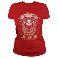 I Love BULLUCK BULLUCKYEAR BULLUCKBIRTHDAY BULLUCKHOODIE BULLUCKNAME BULLUCKHOODIES  TSHIRT FOR YOU Shirts & Tees