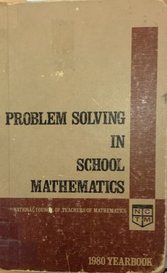This 1980 NCTM Yearbook can match most of the mathematical problem solving titles that have been published in recent years. #math #problem-solving