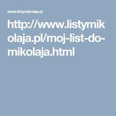 http://www.listymikolaja.pl/moj-list-do-mikolaja.html