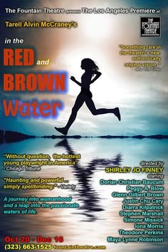In the Red and Brown Water  October 20-December 16, 2012  Fountain Theater