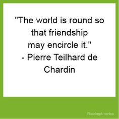 Pierre Teilhard de Chardin #quote Inspirational Quotes About Friendship, Friendship Quotes, Quotes To Live By, Me Quotes, Cosmic Consciousness, Rhyme And Reason, Sharing Quotes, Quote Board, Carl Jung