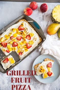 Grilling fruit makes them especially sweet! This fruit pizza has loads of grilled fruit and a simple, homemade crust! Best Dessert Recipes, Fruit Recipes, Pizza Recipes, Grilling Recipes, Easy Desserts, Summer Recipes, Sweet Recipes, Delicious Desserts, Keto Desserts