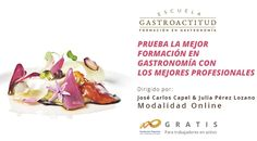 Training en Crítica Gastronómica on-line, una experiencia pionera que crece #formacion #gastronomia