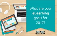 There are three short months left in 2016, so it's time to look at your eLearning goals for 2017! If you want to have any chance of achieving your goals, make sure they are SMART (specific, measurable, achievable, realistic and trackable).