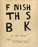 Finish This Book - for teen