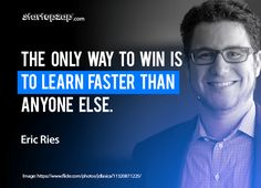 Learn and fail fast .. #Startups #Quotes