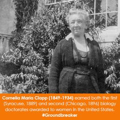 Women in Science Wednesday! Cornelia Maria Clapp earned both the first (Syracuse, and second (Chicago, biology doctorates awarded to women in the United States. Great Women, Amazing Women, Good People, Amazing People, Thing 1, Biologist, African American History, Women In History, Famous Women