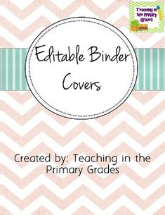 by Teaching in the Primary Grades Pre-Kindergarten - Grade Free editable binder covers. Use them as a cover of your sub binder, a . Teacher Binder, Teacher Tools, Teacher Resources, Lesson Plan Binder, Free Lesson Plans, Organization And Management, Teacher Organization, Organized Teacher, Binder Covers Free