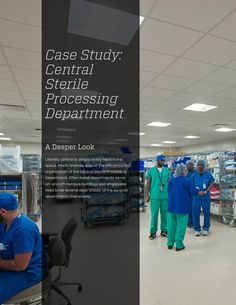 In-Depth Central Sterile Processing Department case study. Learn the importance this department has in every hospital.