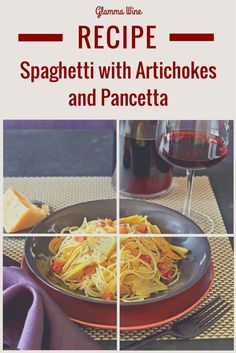 Enjoy this flavorful Spaghetti with Artichokes and Pancetta recipe with a glass of an earthy red wine or a sparkling wine!