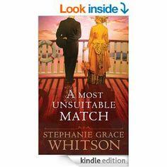 Amazon.com: Most Unsuitable Match, A eBook: Stephanie Grace Whitson: Kindle Store