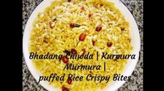 Bhandang Chiwda | Murmra | Mamra | Puffed Rice Crispies | Snack | Teatime Puffed Rice, No Cook Meals, Tea Time, Healthy Eating, Snacks, Cooking, Recipes, Food, Eating Healthy